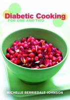 Diabetic Cooking for One and Two
