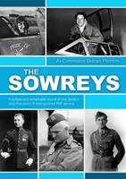 The Sowreys: A Unique and Remarkable...