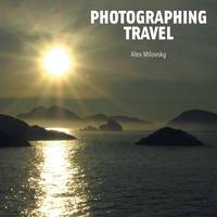 Photographing Travel: The World...