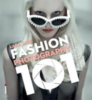 Fashion Photography 101: A Complete...