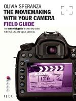 The MovieMaking with Your Camera:...
