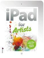 The iPad for Artists: How to Make...
