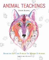 Animal Teachings: Enhancing Our Lives...