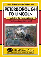Peterborough to Lincoln: Including ...