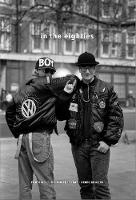 In the Eighties: Portraits from...