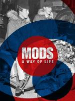 Mods: A Way of Life
