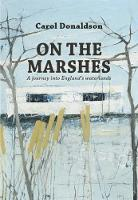 On the Marshes: A journey into...