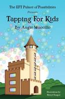 Tapping for Kids: A Children's Guide...