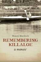 Remembering Killaloe: A Memoir
