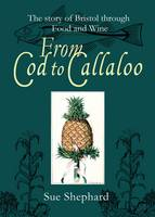 From Cod to Callaloo: The Story of...