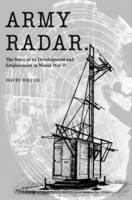 Army Radar: The Story of its...