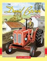 The David Brown Tractor Story: Pt. 2:...
