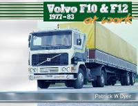 Volvo F10 & F12 at Work: 1977-83