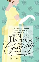 Mr Darcy's Guide to Courtship: The...