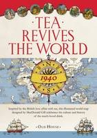 Gill's Tea Revives the World Map, 1940