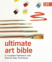 Ultimate Art Bible: A Complete...
