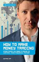 How to Make Money Trading: Everything...