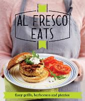 Al Fresco Eats: Easy-peasy Grills,...