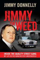 Jimmy the Weed: Inside the Quality...