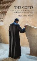 The Copts: The Story of Egypt's...