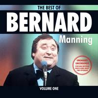 Best of Bernard Manning: Volume 1
