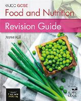 Wjec GCSE Food and Nutrition: ...