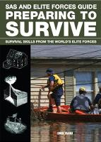 Preparing to Survive: Being Ready for...