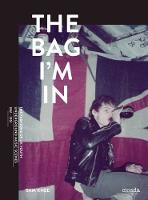 The Bag I'm in: British Youth Scenes...