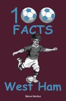 100 Facts - West Ham