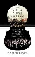 The Show Must Go On: On Tour with the...
