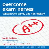 Overcome Exam Nerves: Concentrate...