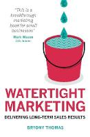 Watertight Marketing: Delivering...