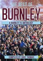 The Best of Burnley: A Burnley FC...