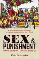 Sex and Punishment: Four Thousand...