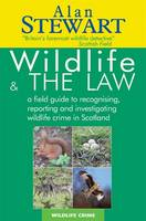 Wildlife and the Law: A Field Guide ...