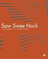 Saw Swee Hock: The Realisation of the...
