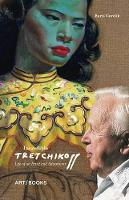 Incredible Tretchikoff: Life of an...
