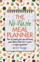 The No-Waste Meal Planner: Create ...
