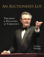 A Auctioneer's Lot: Triumphs and...