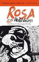 Rosa of the Wild Grass: The Story of ...