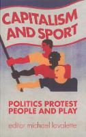 Capitalism and Sport: Politics,...