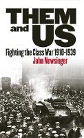 Them and Us: Fighting the Class War...