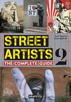 Street Artists - The Complete Guide