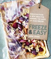 Freeze & Easy: Fabulous Food and New...