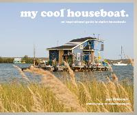 My Cool Houseboat: An Inspirational...