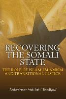 Recovering the Somali State: The Role...