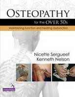 Osteopathy for the Over 50's:...