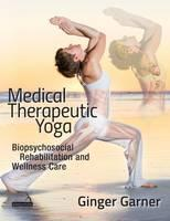 Medical Therapeutic Yoga:...