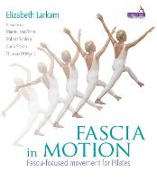 Fascia in Motion: Fascia-Focused...