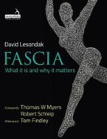 Fascia: What it is and Why it Matters